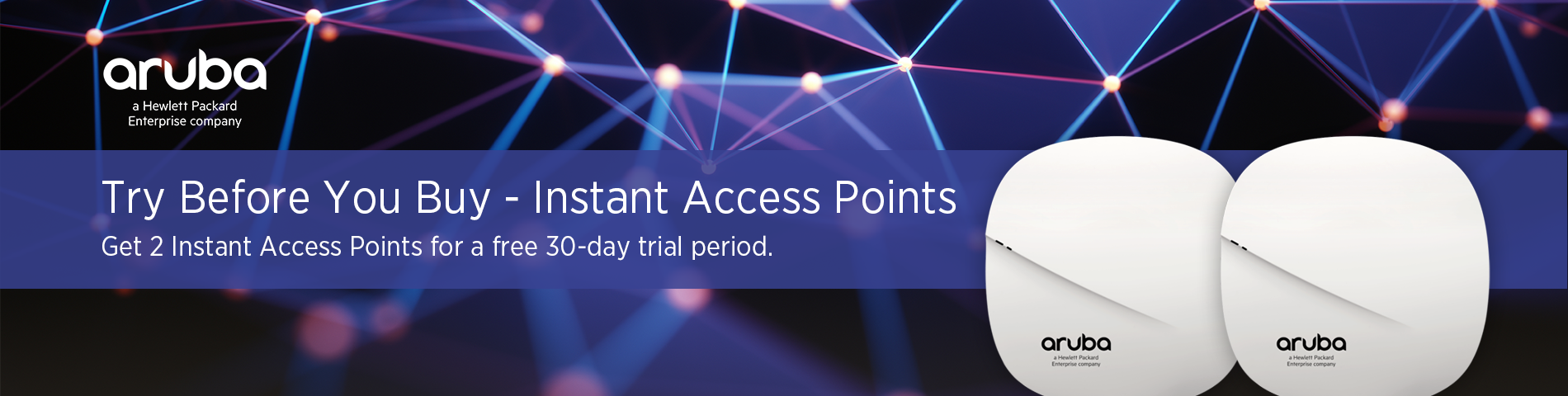 Aruba Instant Access Points - Free 30-day Demo Registration