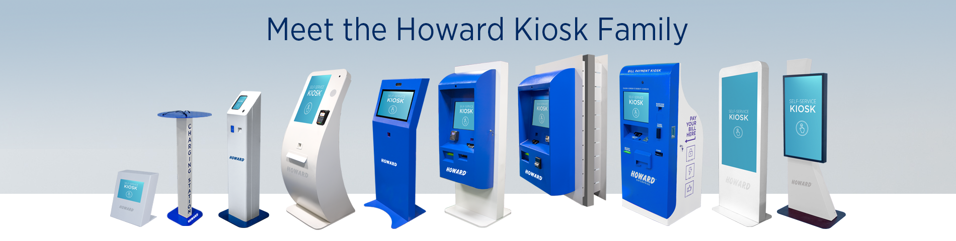 Meet the Family of Howard Education Kiosks