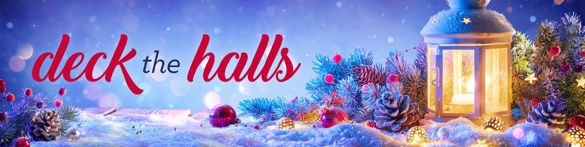 Deck the Halls - Christmas Decor