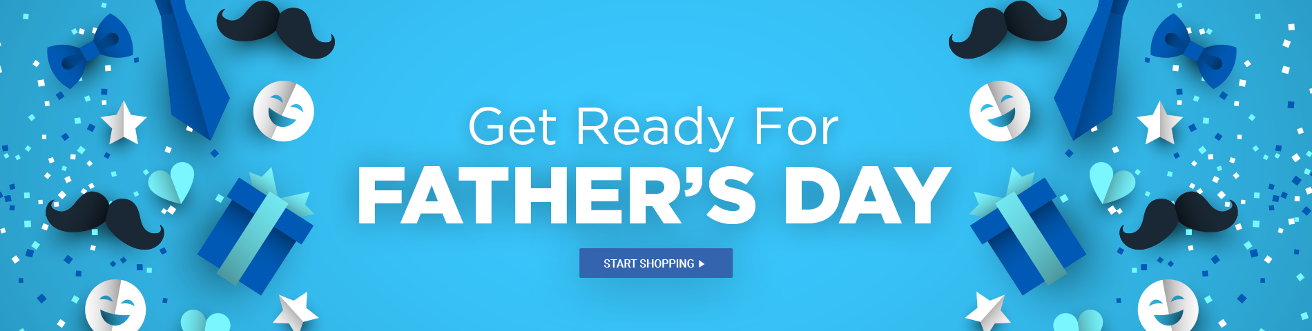 Get Ready for Father's Day