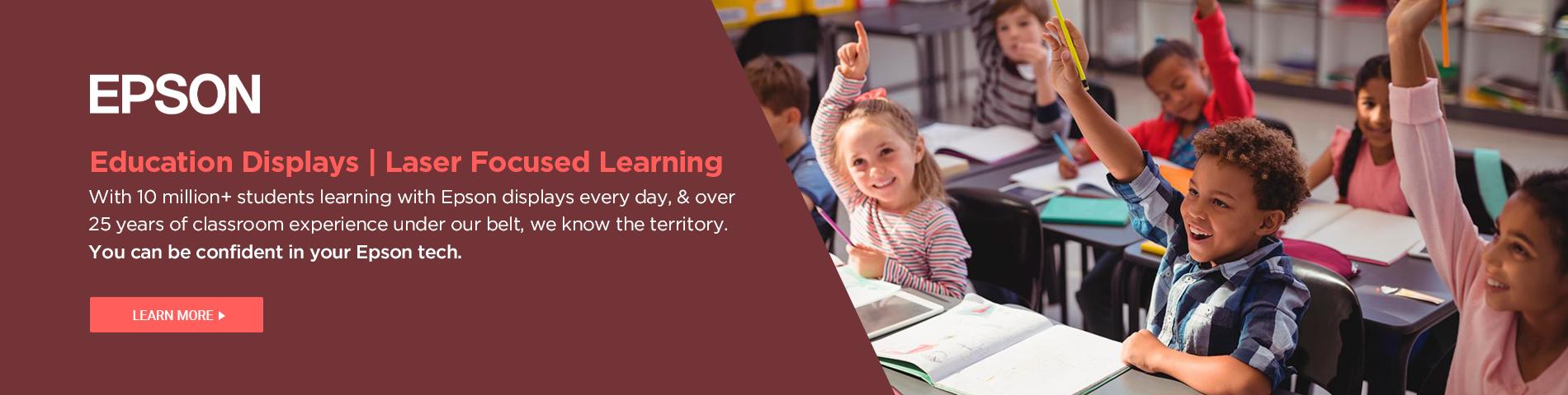 Epson Education Displays | Laser-Focused Learning