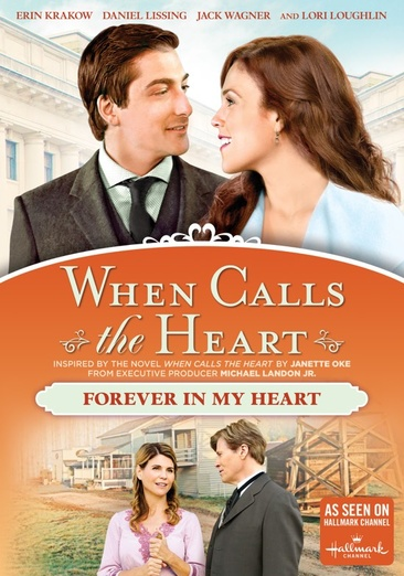 WHEN CALLS THE HEART-FOREVER IN MY HEART (DVD) (WS)