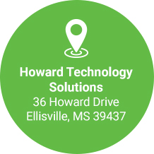 Howard Technology Solutions 36 Howard Drive Ellisville, MS 39437