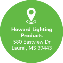 Howard Lighting, P.O. Box 1590, Laurel, MS 39441